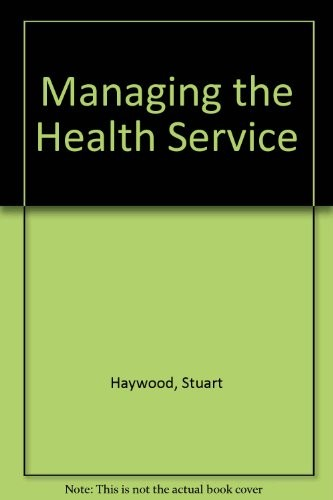 Managing the Health Service
