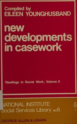New Developments in Casework