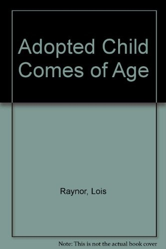 The Adopted Child Comes of Age