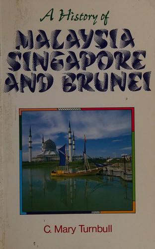 A History of Malaysia, Singapore, and Brunei