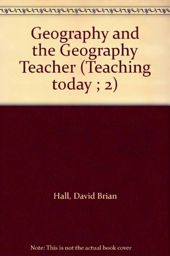 Geography and the Geography Teacher