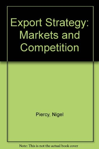 Export Strategy, Markets and Competition