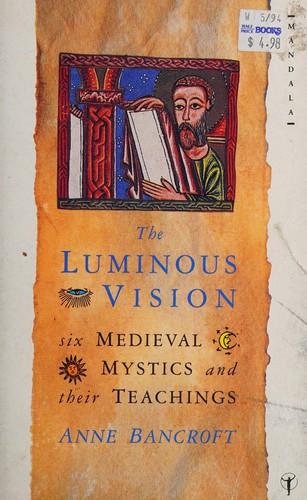 The Luminous Vision