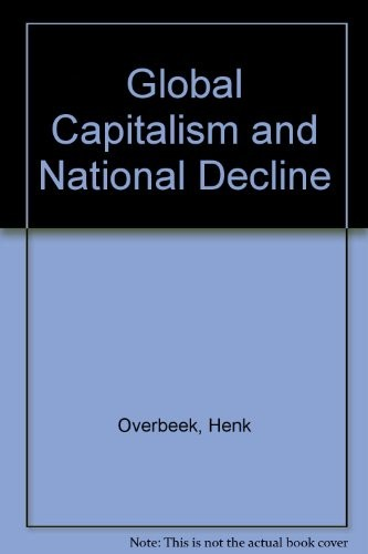 Global Capitalism and National Decline