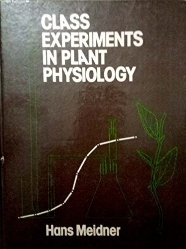 Class Experiments in Plant Physiology
