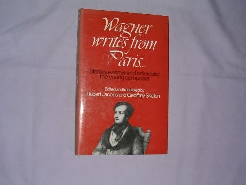 Wagner Writes from Paris