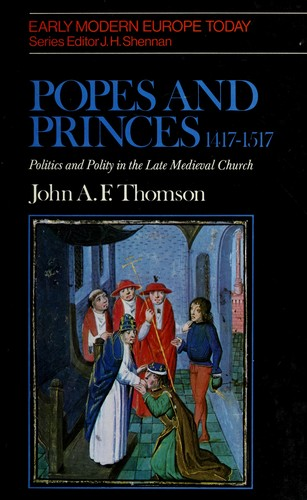 Popes and Princes, 1417-1517