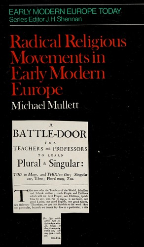Radical Religious Movements in Early Modern Europe