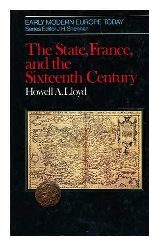 The State, France, and the Sixteenth Century