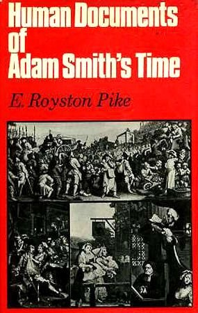 Human Documents of Adam Smith's Time,