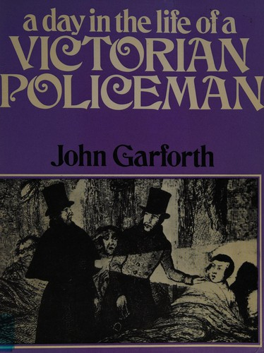 A Day in the Life of a Victorian Policeman