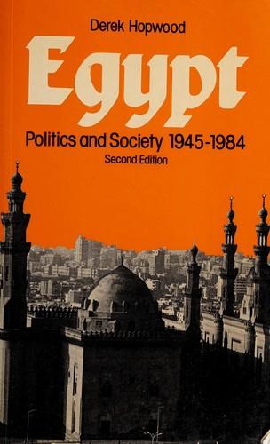 Egypt, Politics and Society, 1945-1984