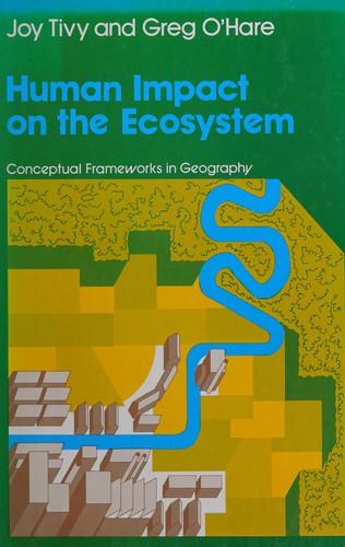 Human Impact on the Ecosystem