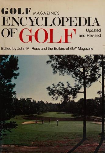 Golf Magazine's Encyclopedia of Golf