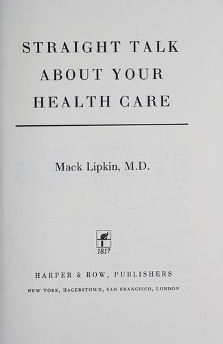 Straight Talk about Your Health Care