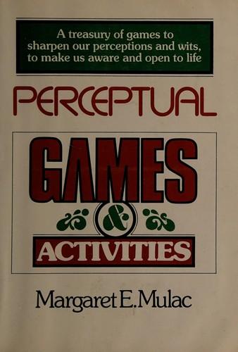 Perceptual Games and Activities