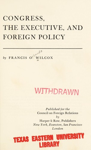Congress, the Executive, and Foreign Policy,