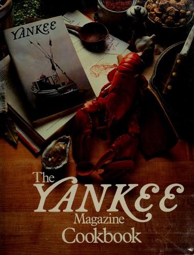 The Yankee Magazine Cookbook