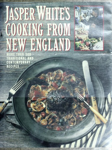 Jasper White's Cooking from New England