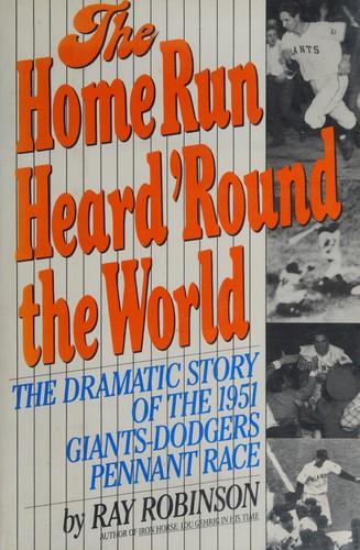 The Home Run Heard 'Round the World