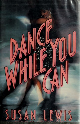 Dance While You Can
