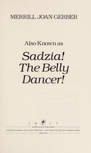 Also Known as Sadzia! the Belly Dancer!
