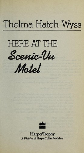Here at the Scenic-Vu Motel