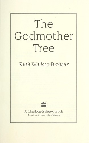 The Godmother Tree