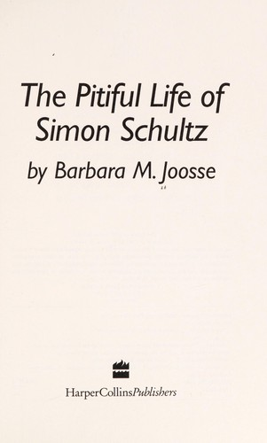 The Pitiful Life of Simon Schultz