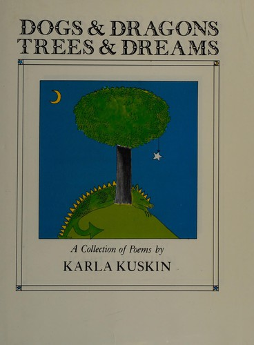 Dogs and Dragons, Trees and Dreams