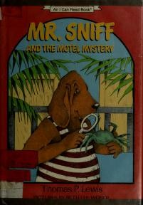 Mr. Sniff and the Motel Mystery