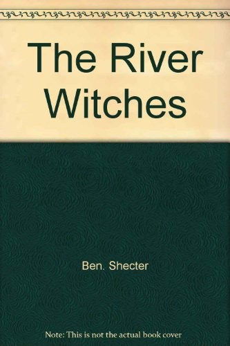 The River Witches