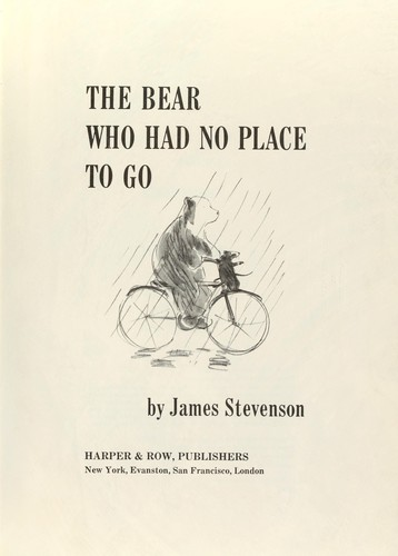The Bear Who Had No Place to Go