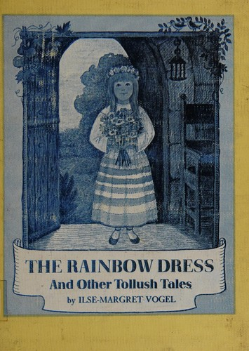 The Rainbow Dress, and Other Tollush Tales