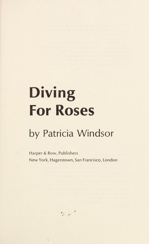 Diving for Roses