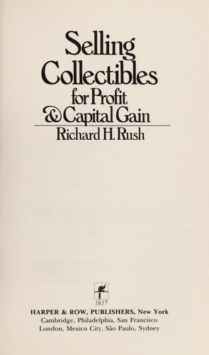 Selling Collectibles for Profit & Capital Gain