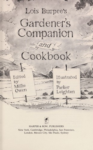 Lois Burpee's Gardener's Companion and Cookbook