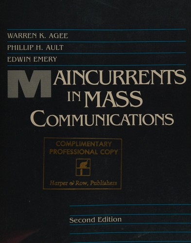 Maincurrents in Mass Communications
