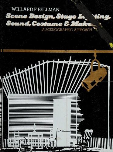 Scene Design, Stage Lighting, Sound, Costume & Makeup
