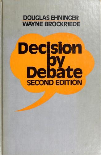 Decision by Debate