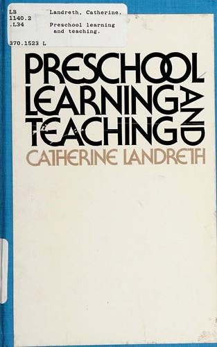 Preschool Learning and Teaching