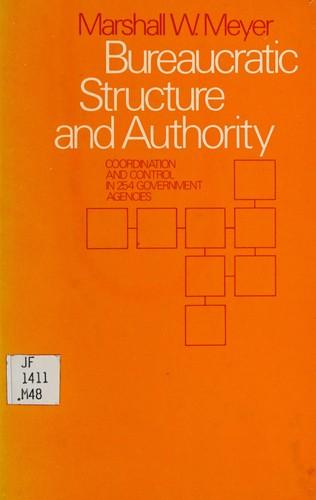 Bureaucratic Structure and Authority