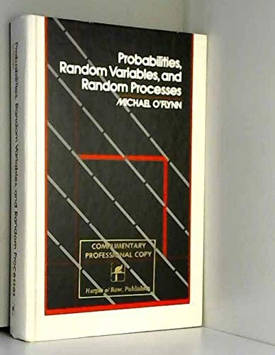 Probabilities, Random Variables, and Random Processes