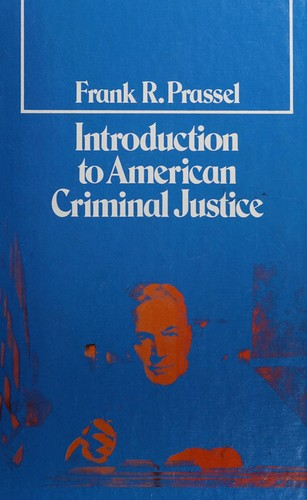 Introduction to American Criminal Justice