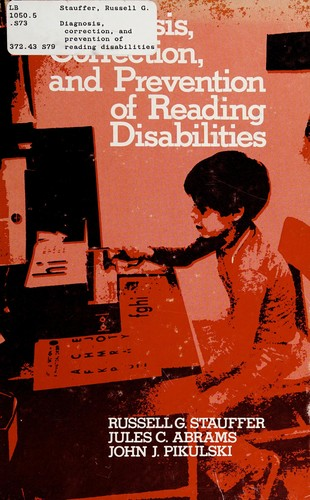Diagnosis, Correction, and Prevention of Reading Disabilities