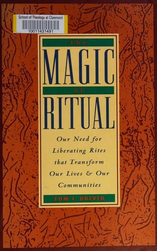 The Magic of Ritual
