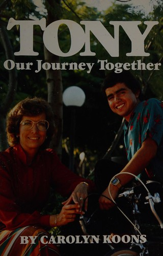 Tony, Our Journey Together