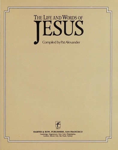 The Life and Words of Jesus