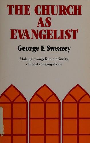 The Church as Evangelist