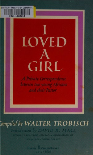 I Loved a Girl (Including I Loved [I.E. Love] a Young Man): Young Africans Speak